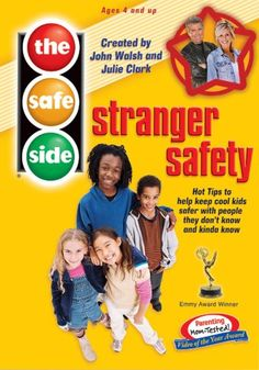 {Great Resource} The Safe Side - Stranger Safety: Hot Tips To Keep Cool Kids Safe With People They Don't Know And Kinda Know