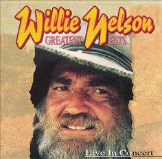 Love Ya Willie Nelson Greatest Hits Live In Concert Don Cherry, Norah Jones, Always On My Mind, Honky Tonk, Country Music Artists, Willie Nelson, Love Ya, Album Book, Kinds Of Music