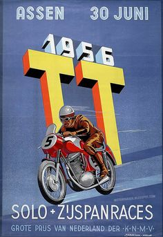 Vintage advertising TT Assen, The Netherlands Bike Poster, Motorcycle Posters, Motorcycle Art, Bike Art, Vintage Bikes, Vintage Motorcycles, F1 Posters, Course Moto, Grand Prix