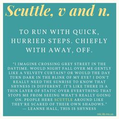 Today's #wordoftheday, scuttle, comes from Leanne Hall's novel This Is Shyness. #vocab #words