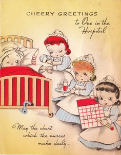Cheery greetings to the one in the hospital! Cards were so cute back then!
