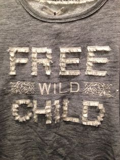 Clothes Words, Crochet T Shirts, Slogan Tee, Kids Prints, Embroidery Techniques, Embroidery Applique, Couture, Fashion Details, Fashion Prints