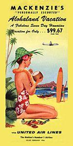 Mackenzie's Alohaland Vacation.' United Airlines Hawaiian travel brochure cover, ca 1948.