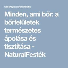 Minden, ami bőr: a bőrfelületek természetes ápolása és tisztítása - NaturalFesték Minden, Blog, Blogging