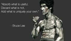 This is probably my favorite Bruce Lee quotes, it is true for both life and practicing martial arts