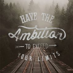 'AMBITION' being the key word here, its font stands out among its surrounding words, one curved line acting as the dot for I and the cross for the T.