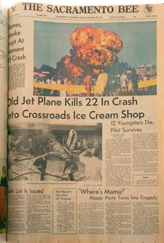 We heard the news that a plane had crashed into the Farrell's Ice Cream Parlor in south Sacramento.  It was very soon that Darcy's mother called from Fresno very eager to hear that we were ok, knowing that we often frequented Farrell's, not realizing the ice cream parlor we went to was in north Sacramento.