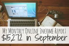 Learn how to make extra money today with my monthly online income reports.
