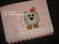 LOY HANDCRAFTS, TOWELS EMBROYDERED WITH SATIN RIBBON ROSES: Toalha para bebê em PATCH APLIQUE - Coruja