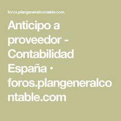 Anticipo a proveedor - Contabilidad España • foros.plangeneralcontable.com