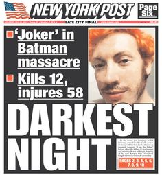 Colorado shooting: How US Media covered the 'Dark Knight' massacre | The News Tribe