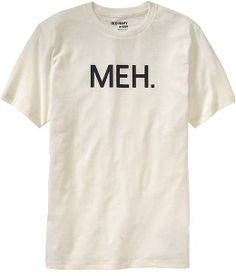 "Old Navy Men's ""Meh."" Graphic Tees on shopstyle.com"