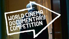Twelve documentaries by some of the most courageous and extraordinary filmmakers working today. Click the photo for a listing of world documentaries in competition at the 2013 Sundance Film Festival!