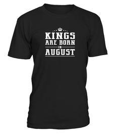 Kings  Born In August  Birthday 8