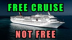 Video:  FREE CRUISE SCAM - what does free mean?