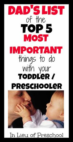 Dads Top 5 Things to do with your Toddler / Preschooler