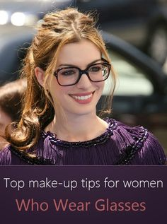 Top make-up tips for women who wear glasses #makeup_tips