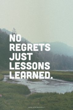 no regrets just lessons learned. | Maribel made this with Spoken.ly