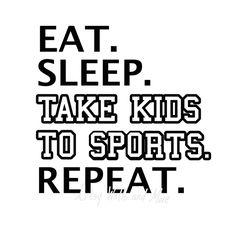 Eat Sleep Take Kids to Sports Repeat SVG png jpg sports svg CUT file, funny sports mom svg cut file, baseball mom svg, soccer mom svg by SvgArtsyWallsAndMore on Etsy