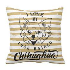 #stylish - #Stylish I love my Long Haired Chihuahua Pillow