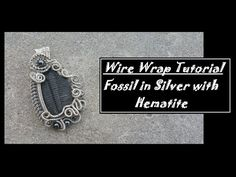 Wire Wrapped Fossil - YouTube