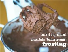 """Love Frosting--but you're on a sugar-free diet? This Secret Ingredient Chocolate """"Buttercream"""" is Dairy and Sugar-Free, is amazingly delicio..."""