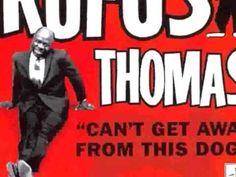Rufus Thomas - Walking The Dog (stereo) - YouTube