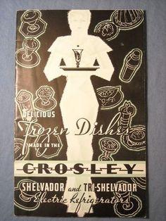VTG 1950'S CROSLEY SHELVADOR & TRI-SHELVADOR ELECTRIC REFRIGERATOR RECIPE BOOK