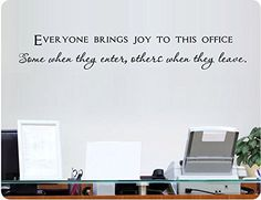 "42"" Everyone Brings Joy To The Office, Some When They Enter and Others When They Leave Wall Decal Sticker Art Mural Home Décor Quote Lettering Animal Best Friend Bone Paw Print Work Business"