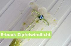 Filzanleitungen - E-book getupftes Zipfelwindlicht - ein Designerstück von Kunstgenuss-IlkaSiebel bei DaWanda