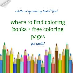 What moms have known for years--that coloring is fun! Now coloring books is a trend for adults. Plus where to find free coloring pages.