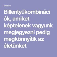 Billentyűkombinációk, amiket képtelenek vagyunk megjegyezni pedig megkönnyítik az életünket Interior Design Quotes, Interior Design Minimalist, Hacks Diy, Sustainable Design, How To Know, Interior Design Living Room, Design Trends, Good Things, Blog