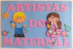 Painel escolar feito em e.v.a para decoração da sala de aula.