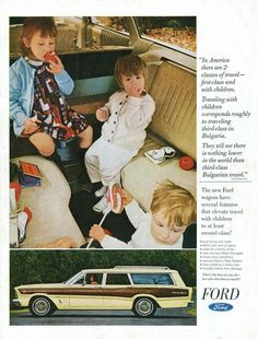"Before seat belts and car seats.Traveling with Children, Second-Class ""Better Homes Gardens"" June 1966 Vintage Advertisements, Vintage Ads, Vintage Stuff, Ford Ltd, Truck Design, Car Advertising, Unique Cars, Old Ads, Car Ford"