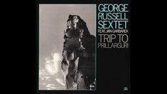 George Russell Sextet (feat. Jan Garbarek) – Trip To Prillarguri  (Full ...