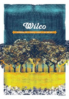 Wilco gig poster by Jose Garcia. Note to self: check poster table at the Wilco concert in a few weeks!