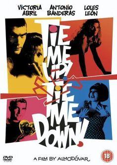 Ata-me - 1990  Una película de Pedro Almodóvar