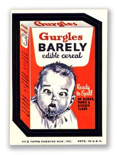 Topps Wacky Packages  7th Series 1974 GURGLES BABY CEREAL
