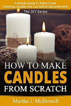 04 February 2015 : How To Make Candles From Scratch: A Simple Guide To Make Great Smelling Candles You Can Gift or Decorate With... by Martha J. McDowell http://www.dailyfreebooks.com/bookinfo.php?book=aHR0cDovL3d3dy5hbWF6b24uY29tL2dwL3Byb2R1Y3QvQjAwT1U2RTZLQS8/dGFnPWRhaWx5ZmItMjA=