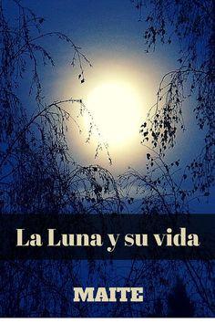 La Luna y su vida, novela gratuita disponible por capítulos en  Wattpad