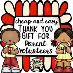 Cheap and Easy End of the Year Gift for Parent Volunteers (Teach Glitter Grow) Volunteer Appreciation Gifts, Appreciation Message, Volunteer Gifts, Thank You Gift For Parents, Thank You Gifts, Classroom Volunteer, Parent Volunteers, Employee Recognition, Parent Gifts