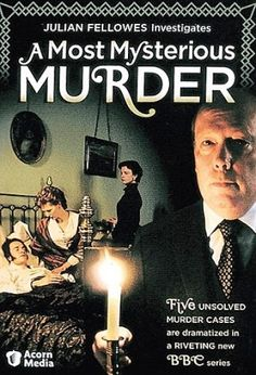 A Most Mysterious Murder (2005) / Ep. 5 / Crime | Drama | Mystery [UK] / Julian Fellowes, scripts the series and appears as presenter. This BBC series is a dramatized-documentary examining real-life unsolved murder cases, some dating back over a hundred years, each examining a single murder.