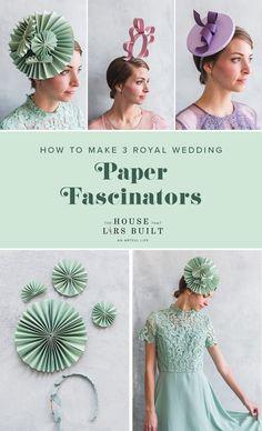 Three DIY Paper Fascinators DIY Papier Fascinators von The House That Lars gebaut Tea Hats, Tea Party Hats, Fascinator Diy, Wedding Paper, Wedding Fans, Hat Tutorial, Crazy Hats, Hat Crafts, Diy Hat