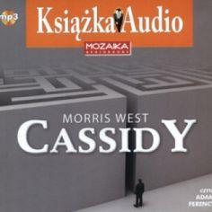 Morris West: Cassidy - http://lubimyczytac.pl/ksiazka/188708/cassidy