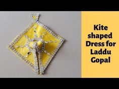 How to make an easy DIY Basant Panchmi Special Kite shaped dress or Poshak for Laddu Gopal Woolen Craft, Bal Gopal, Krishna Hindu, Woolen Dresses, Weed Art, Laddu Gopal, Craft Work, Kite, Easy Crochet