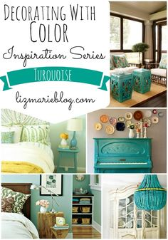 Decorating with Color Inspiration Series at lizmarieblog.com: TURQUOISE. Plus there are new turquoise colored bins from Thirty One Gifts that would Coordinate so well with these ideas!