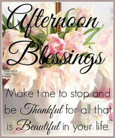 Afternoon Blessings to you sister