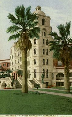 The mission style tower of the Arlington hotel in Santa Barbara. 1911-1925.