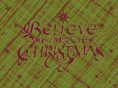 Believe in the Miracle of Christmas