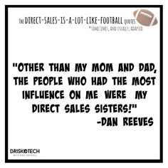 """""""Other than my Mom and Dad, the people who had the most influence on me were my direct sales sisters!"""" -Dan Reeves DRISKOTECH-Helping direct sellers & small business owners create video awesomeness for their businesses!"""